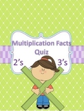 Multiplication Quiz-2's and 3's Facts: Facts, Arrays and Word Problems