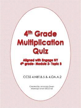 Multiplication Quiz- CCSS & Engage NY aligned