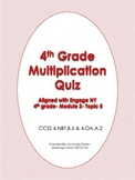 Multiplication Quiz- CCSS & Engage NY aligned
