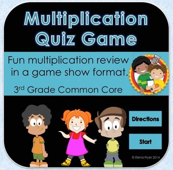Multiplication Quiz Game Review - 3rd Grade Common Core
