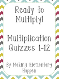 Multiplication Quizzes for facts 1-12