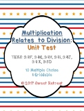 Multiplication Relates to Division Unit Test