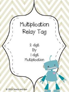 Multiplication Relay Math Tag; 2 digit by 1 digit