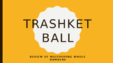 Multiplication Review: Trashketball