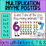 Multiplication Rhyme / Chant Posters (for 6, 7, and 8)