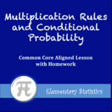 Multiplication Rules and Conditional Probability (Lesson with Homework)