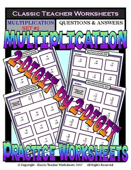 2-Digit by 2-Digit Multiplication SET #2: Regrouping-Grades 4-5 (4th-5th Grade)