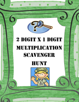 Multiplication Scavenger Hunt Game      (2 x 1 digit) 4.NBT.B.5, 5.NBT.B.5