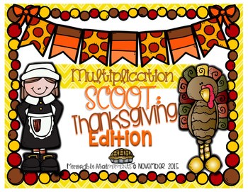 Multiplication Scoot: Thanksgiving Edition!