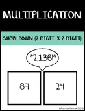 Multiplication Show Down - 2 digit x 2 digit