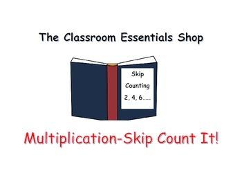Multiplication - Skip Count It!