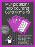 Multiplication/ Skip Counting Card Game x3