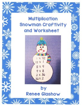 Multiplication Snowman Craftivity and Worksheet