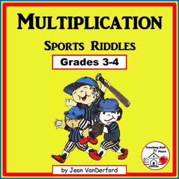 MULTIPLICATION PROBLEMS  SPORTS Themed Riddles  Color  MATH Grades 3-4-5