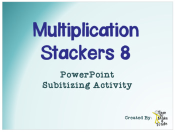 Multiplication Stackers 8