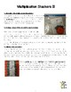 Multiplication Stackers II