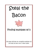 Multiplication: Steal the Bacon: 5's tables