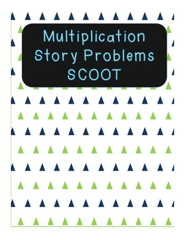 Multiplication Story Problem SCOOT (1-Digit by 1-Digit)