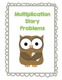 Multiplication Story Problems