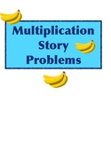 Multiplication Story Problems for easy differentiation