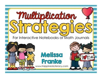 Multiplication Strategies For Interactive Notebooks or Mat
