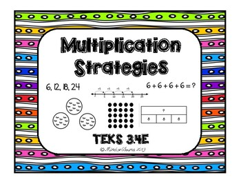Multiplication Strategies - Math TEKS 3.4E