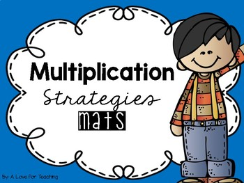 Multiplication Strategies Mats and Layered Flipbook