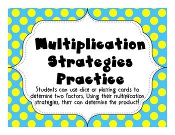 Multiplication Strategies Practice 3.OA.1