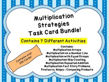 Multiplication Strategies Task Cards Bundle - Over 200 Cards! Seven Activities!