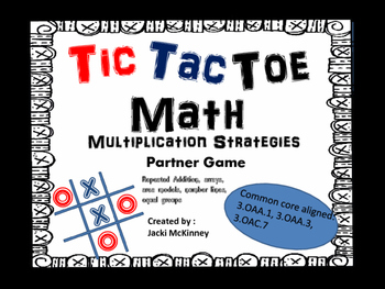 Multiplication Strategies Tic Tac Toe Game