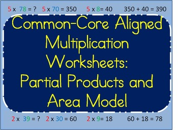 Common-Core Aligned Multiplication Using Partial Products
