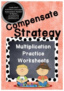 Multiplication Strategy - Compensate Strategy.