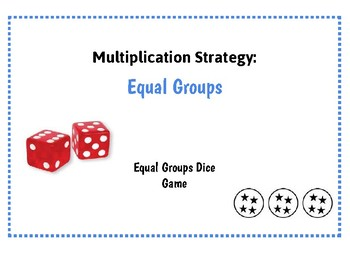 Multiplication Strategy Equal Groups Dice Game