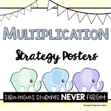 Multiplication Strategy Posters; Strategies Students NEVER Forget MAKEOVER