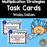 Multiplication Strategy Task Cards {WINTER Edition}