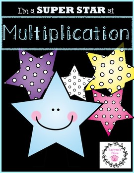 Multiplication Super Stars (For 3rd, 4th, 5th graders)