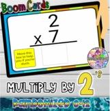 Multiplication Table of 2 (Randomized 0-12)   BOOM Cards