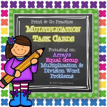 Multiplication Task Cards (Array, Equal Group, Multiply & Divide Word Problems)