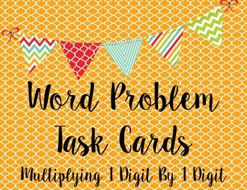 Multiplication Task Cards 1 Digit by 1 Digit Word Problems 20