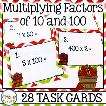 Multiplying Factors of 10 and 100 Task Cards