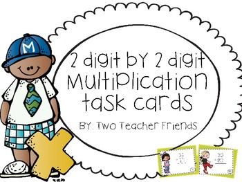 Multiplication Task Cards ~2 Digit by 2 Digit~