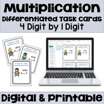 Multiplication Task Cards: 4 Digit by 1 Digit Multiplication (3 Levels)
