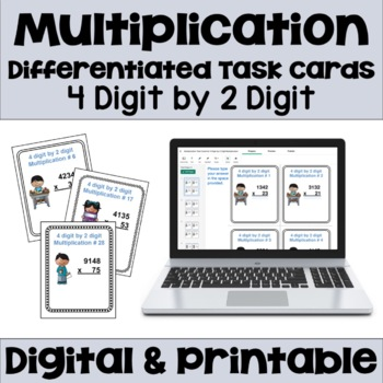 Multiplication Task Cards: 4 Digit by 2 Digit (Differentiated)