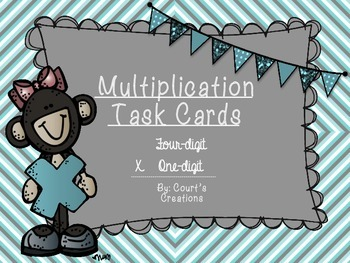 Multiplication Task Cards 4 digit x 1 digit