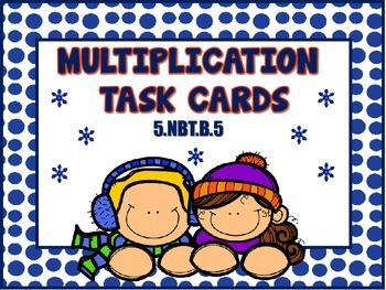 Multiplication Task Cards 5.NBT.B.5