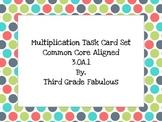 Multiplication Task Cards Common Core Aligned 3.OA.1