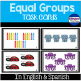 Multiplication Task Cards: Equal Groups in English & Spanish