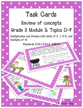Multiplication Task Cards Grade 3 NYS Module 3 (part 2)