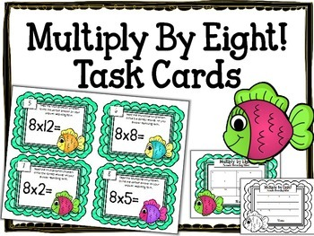 Multiplication Task Cards.Multiply by Eight 8 Times Tables