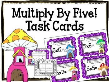 Multiplication Task Cards.Multiply by FIVE 5 Times Tables